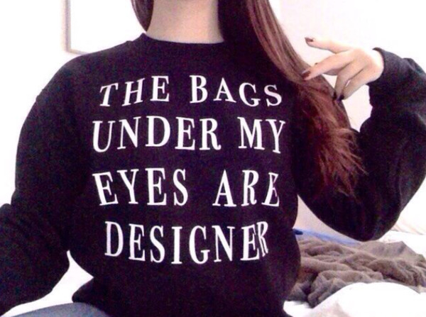 sweater designer bag black quote on it true swag skreened super cute crewneck crewneck sweatshirt sweatshirt t-shirt funny sweater quote on it black sweater vogue shirt