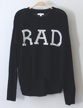 sweater,rad,black,cold,quote on it,print,radical,oversized sweater,blue sweater,navy sweater,pullover,winter outfits,black and white,knitted sweater,knit,white,tumblr,knitted cardigan,tumblr clothes,jumper,hipster,fall outfits,grunge,graphic tee,navy,oversized,black sweater,black rad sweater,black rad,rad sweater,black white rad sweater,white rad,white sweater,pale grunge,goth,goth hipster,t-shirt,baggy,swag,dope