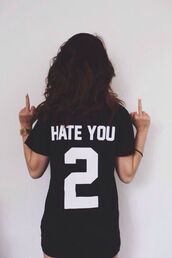 graphic tee,black top,quote on it,jersey,jersey dress,shirt,hate you 2,you,balck,t-shirt,hate you,american tee,baseball tee,american,apparel,cool,swag,✌️,hate you 2 t-shirt,hate,black,black shirt,white,short sleeve,black and whit,black t-shirt,fashion,style,number
