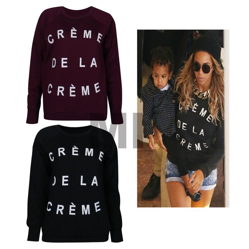 Womens Beyonce Creme DE LA Creme Print Sweatshirt Jumper Winter Pullover 6 12 | eBay
