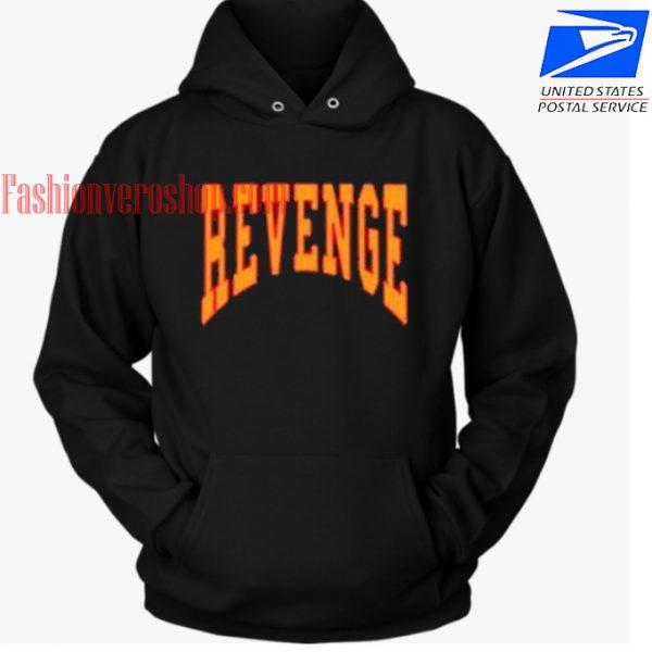 Revenge HOODIE - Unisex Adult Clothing