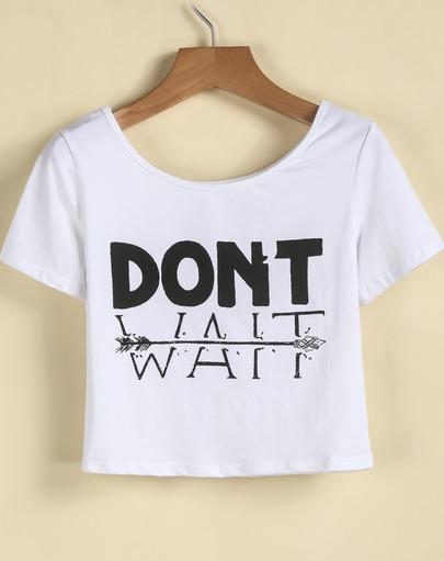 White Short Sleeve DONT WAIT Print Crop T-Shirt - Sheinside.com