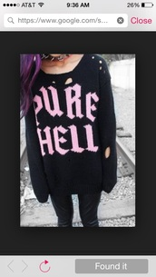 sweater,pure hell,holes,grunge,goth,emo,scene,punk,quote on it,hells,holes in shirt,grunge sweater,goth hipster,gothic lolita,pastel goth,patel,pastel goth sweater,punk goth,punk rock,rock,rockabilly,holey sweater,holey knit sweater,holey,holey knit,purehell,grunge top,shirt