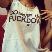 tank top,comme des fuckdown,t-shirt,fashion,white t-shirt,swag,shirt