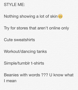 shirt style sweatshirt sweater cute tank top white black beanie tumblr outfit tumblr clothes tumblr shirt swagg t shirt hipster