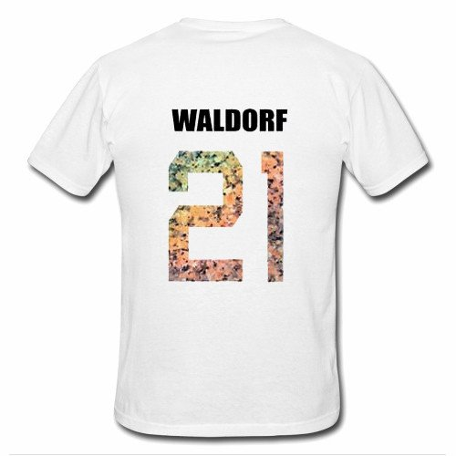 waldorf 21 T Shirt bacK