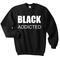 Black addicted sweatshirt - basic tees shop