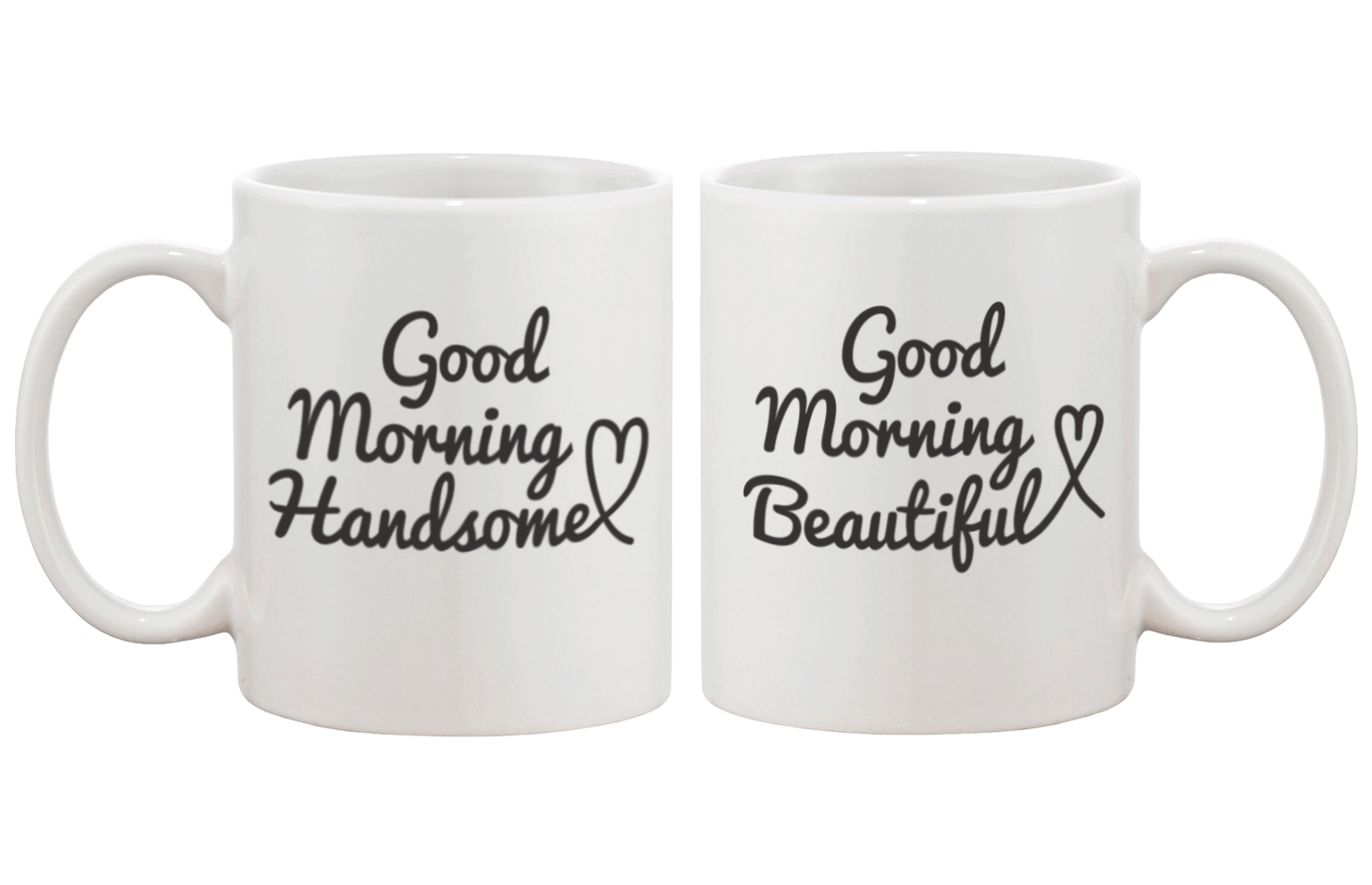 Good Morning Beautiful and Good Morning Handsome - His and Hers Couple Mug Set
