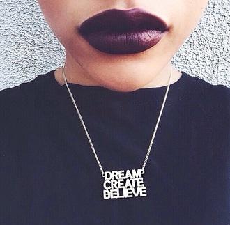 scarf necklace black dope style silver create believe in yourself lipstick lips dark lipstick fashion dope wishlist girly wishlist black t-shirt jewels make-up
