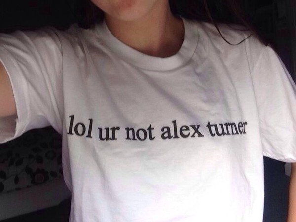 shirt alex turner t-shirt lol ur not alex turner arctic monkeys band t-shirt band t-shirt