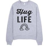 shirtoopia,thug life,quote on it,sweater,rainbow,dope,hug you,grey sweater