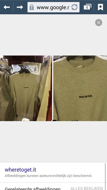 sweater grey you're too close cool pls olive green too close mens shirt