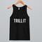 Trill it tanktop