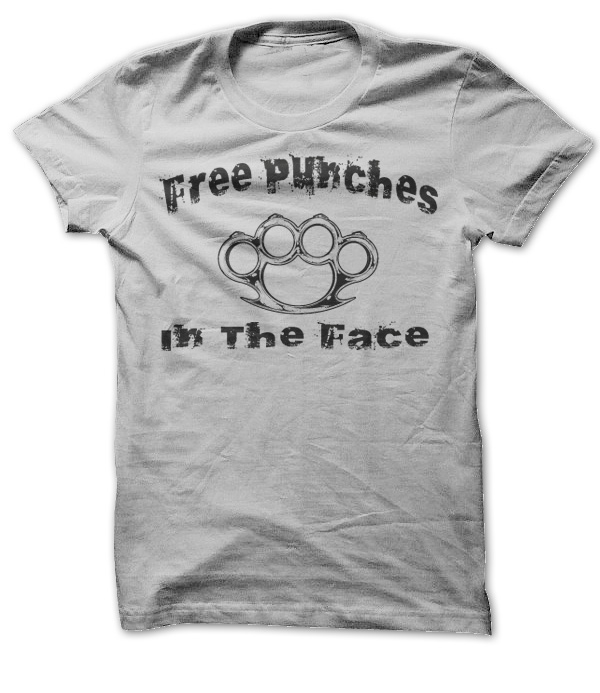 Free Punches In The Face T-Shirt & Hoodie