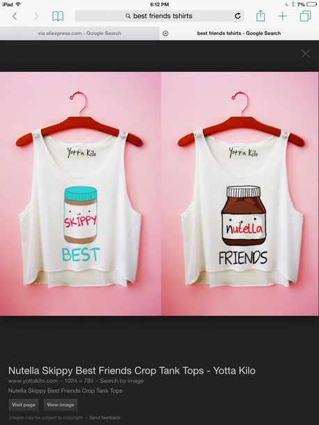 blouse skippy and nutella best friend s shirt shirt white and says best friends