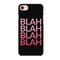 Blah blah blah blah phone cover