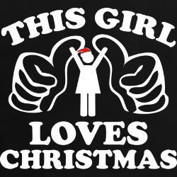 This Girl Loves Christmas T Shirts, Shirts & Tees   Custom This Girl Loves Christmas Clothing