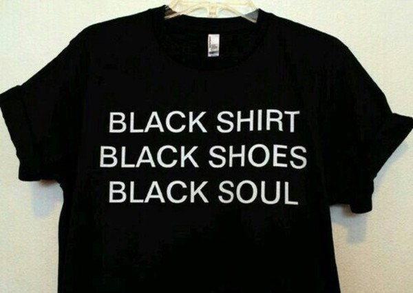 Black Shirt, Black Shoes, Black Soul