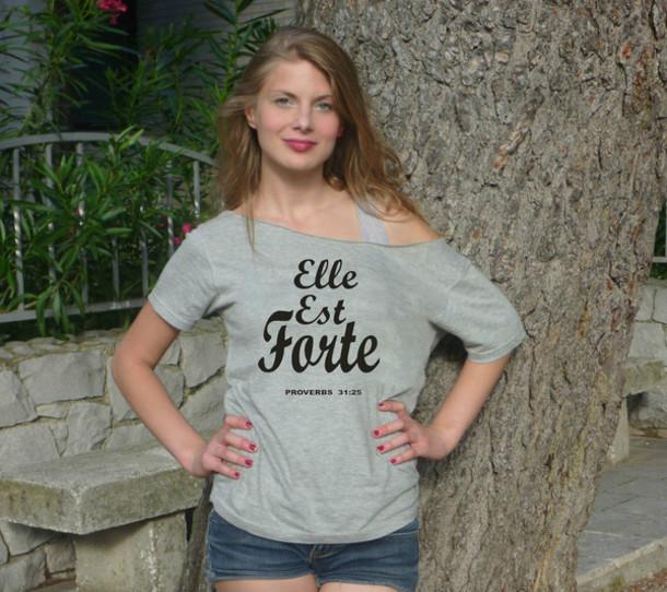 est forte she is strong paris shirt proverbs hipster girl shirts women