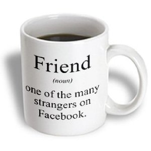 Amazon.com: mug_173337_2 EvaDane - Funny Quotes - Friend noun one of the many strangers on Facebook. - Mugs - 15oz Mug: Kitchen & Dining