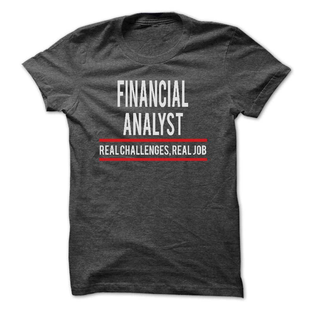 Financial Analyst - Real Job T-Shirt & Hoodie
