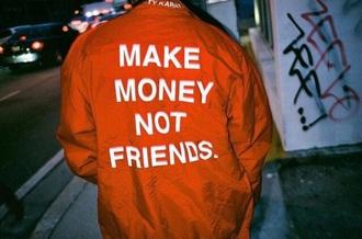 jacket orange money friends quote on it bomber jacket tumblr photography