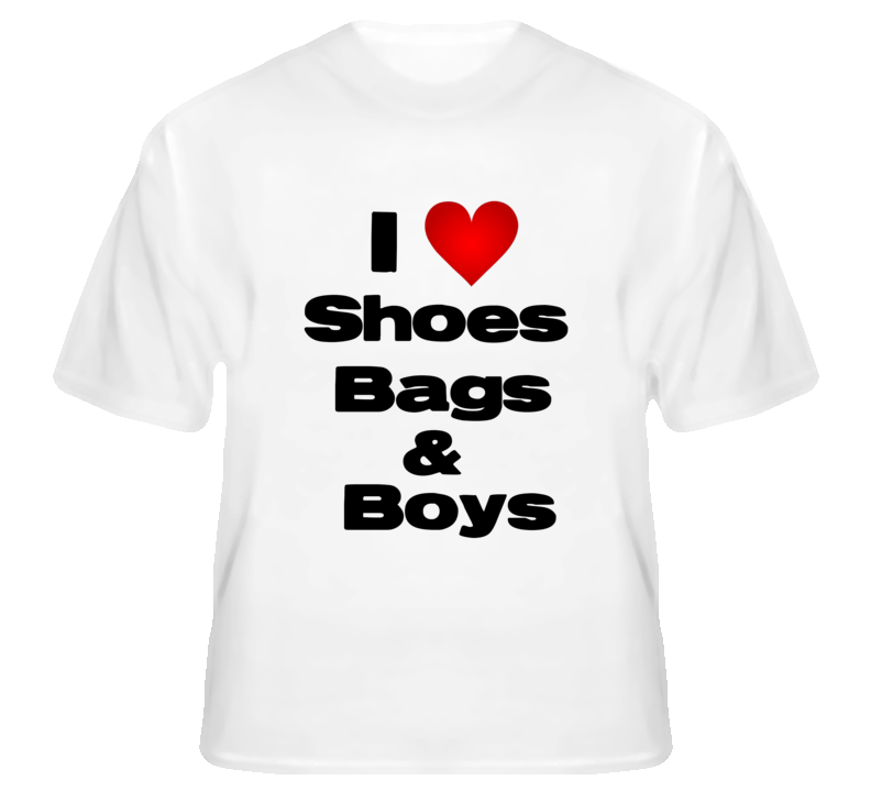 I love Shoes Bags & Boys Paris Hilton T Shirt