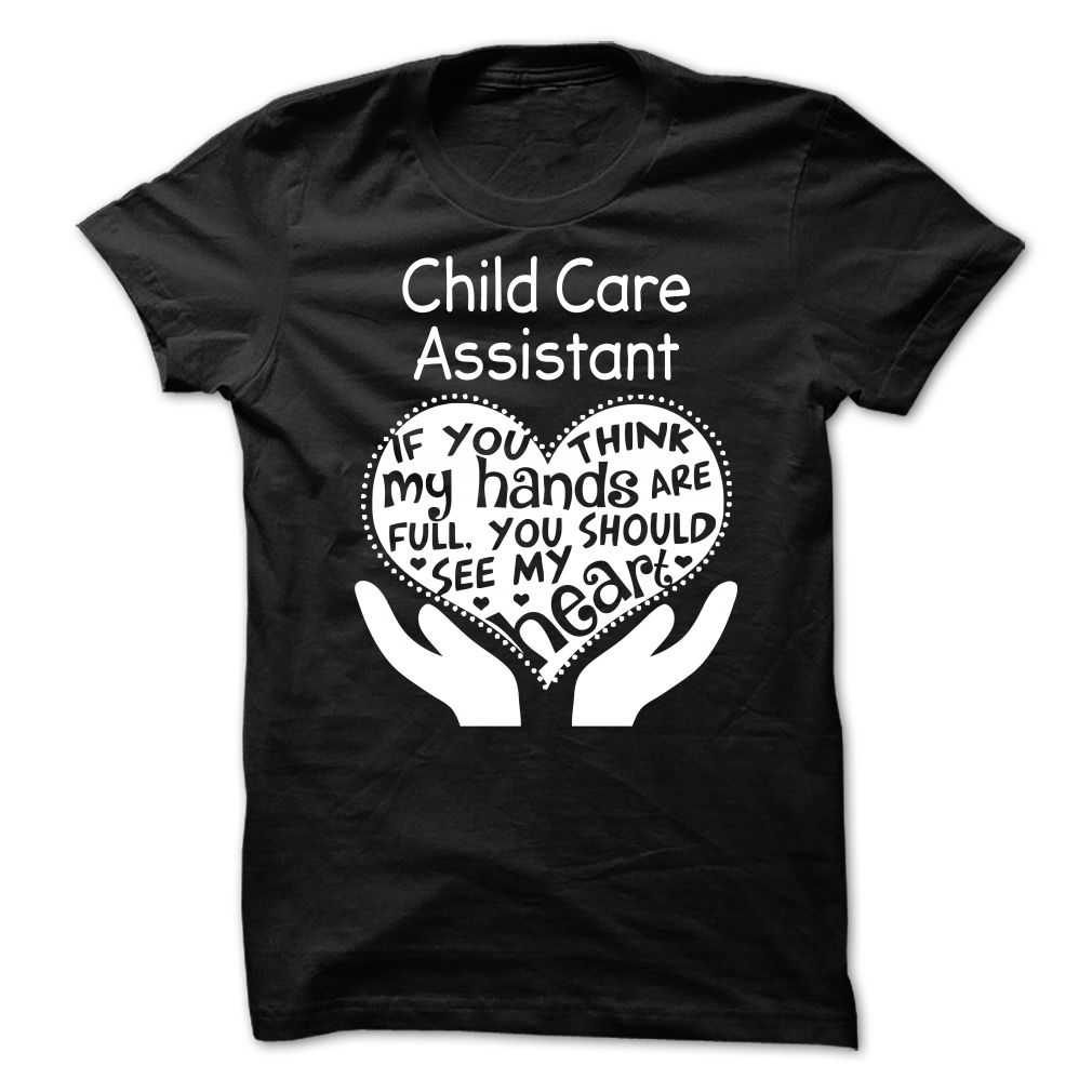 Child Care Assistant T-Shirt, Hoodie - HUMAN T-SHIRTS