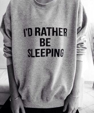sweater quote on it sweatshirt grey grey sweater