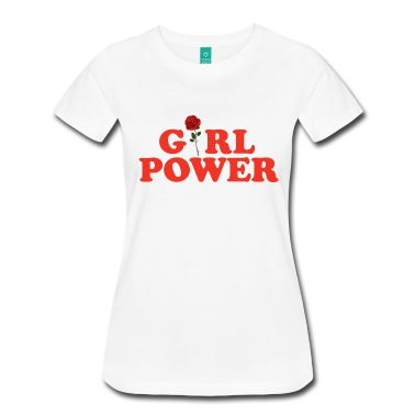 Girl Power Women's T-Shirts T-Shirt | Spreadshirt