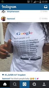 t-shirt,google,quote on it,black people,black people are,african american,black girls killin it,graphic tee