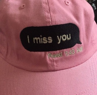 hat i miss you pink quote on it