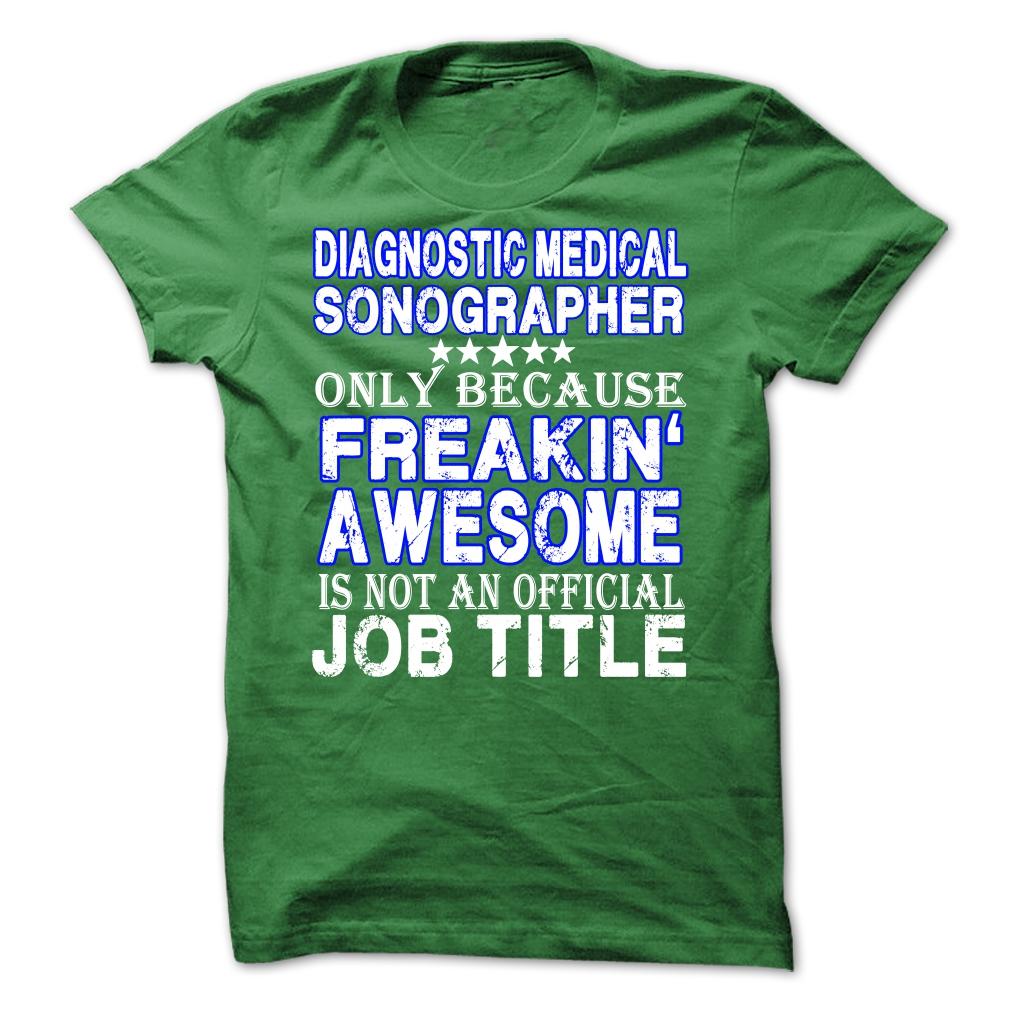 Diagnostic Medical Sonographer T-Shirt & Hoodie