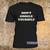 Don't Google Yourself t-shirt - teenamycs