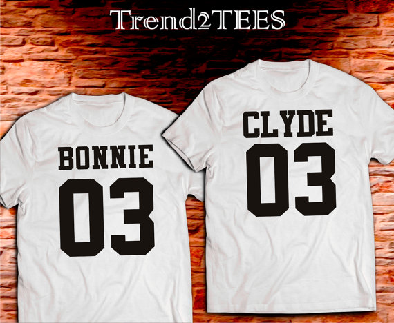 Bonnie and Clyde T-shirts Couple, Bonnie and Clyde Shirts