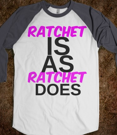 Ratchet Minds - BeoriginalTees - Skreened T-shirts, Organic Shirts, Hoodies, Kids Tees, Baby One-Pieces and Tote Bags Custom T-Shirts, Organic Shirts, Hoodies, Novelty Gifts, Kids Apparel, Baby One-Pieces | Skreened - Ethical Custom Apparel