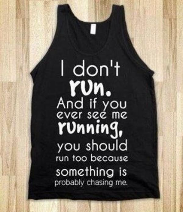 shirt t-shirt fitness white black tank top quote on it funny quote on it quote on it skreened
