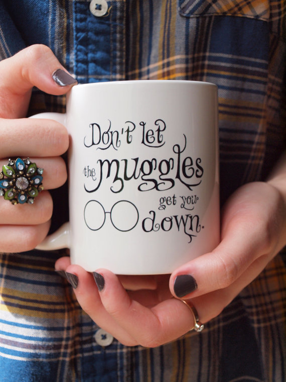 Dont Let The Muggles Get You Down Ceramic Mug By