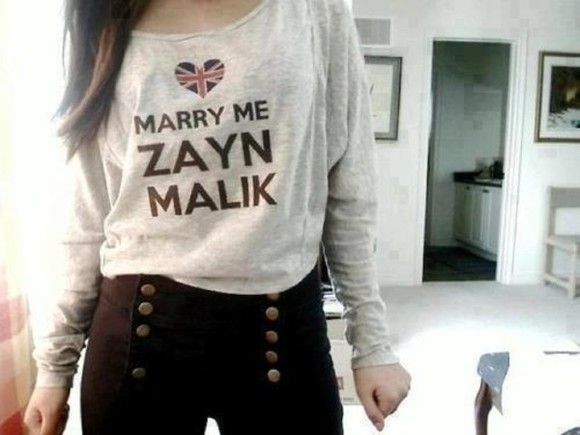 shirt one direction zayn malik sweater union jack pants high waisted pants black pants skinny pants marry me zayn malik quote on it cute t-shirt sweatshirt blouse marry me zayn malik grey