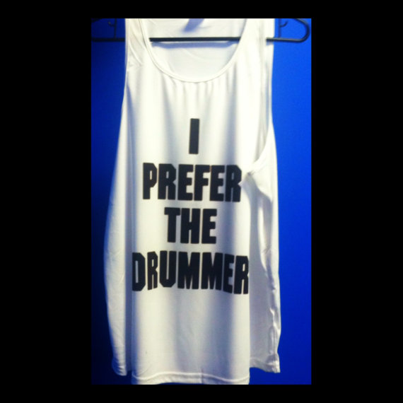 I Prefer the Drummer Tank Top — Luxury Elites