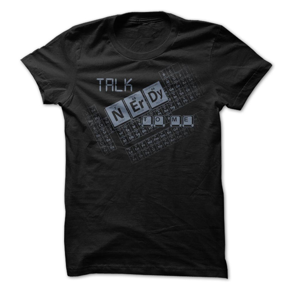 Talk Nerdy To Me T-Shirt & Hoodie