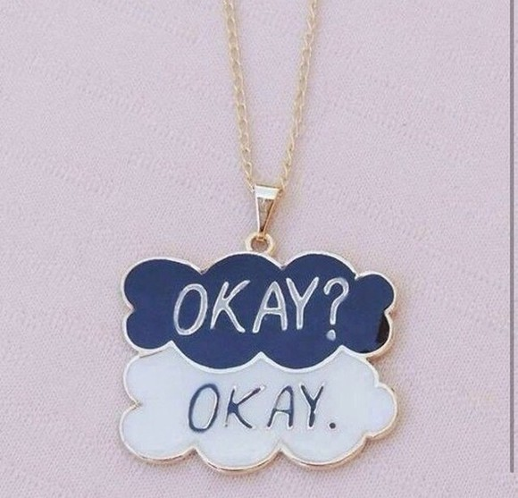 jewels necklace the fault in our stars okay, john green, the fault in our stars, tfios okay okay okay? okay? okay. tfios tfios necklace augustus waters
