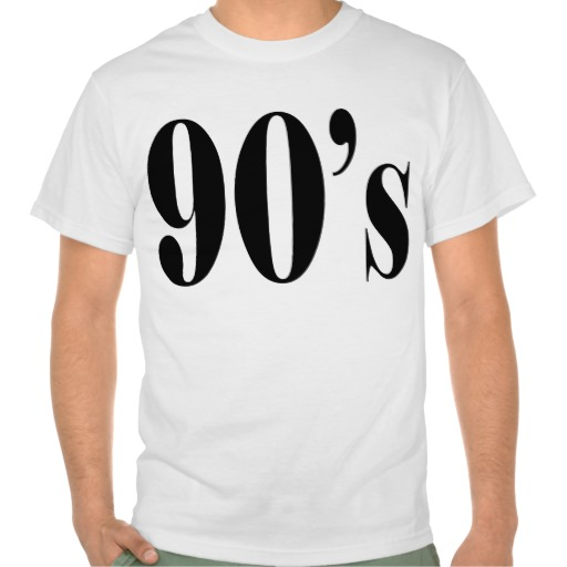 90's shirts from Zazzle.com