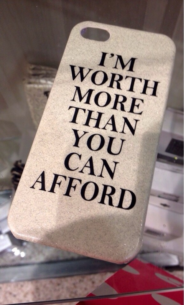 jewels iphone case iphone 5 case pretty black writing phone cover iphone iphone6 i'm worth more than you can afford sparkle case iphone 6s case tumblr iphone 6 case