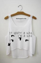 t-shirt,birds,shirt,tank top,crop tops,summer,the notebook,swag,top,fly,tumblr shirt