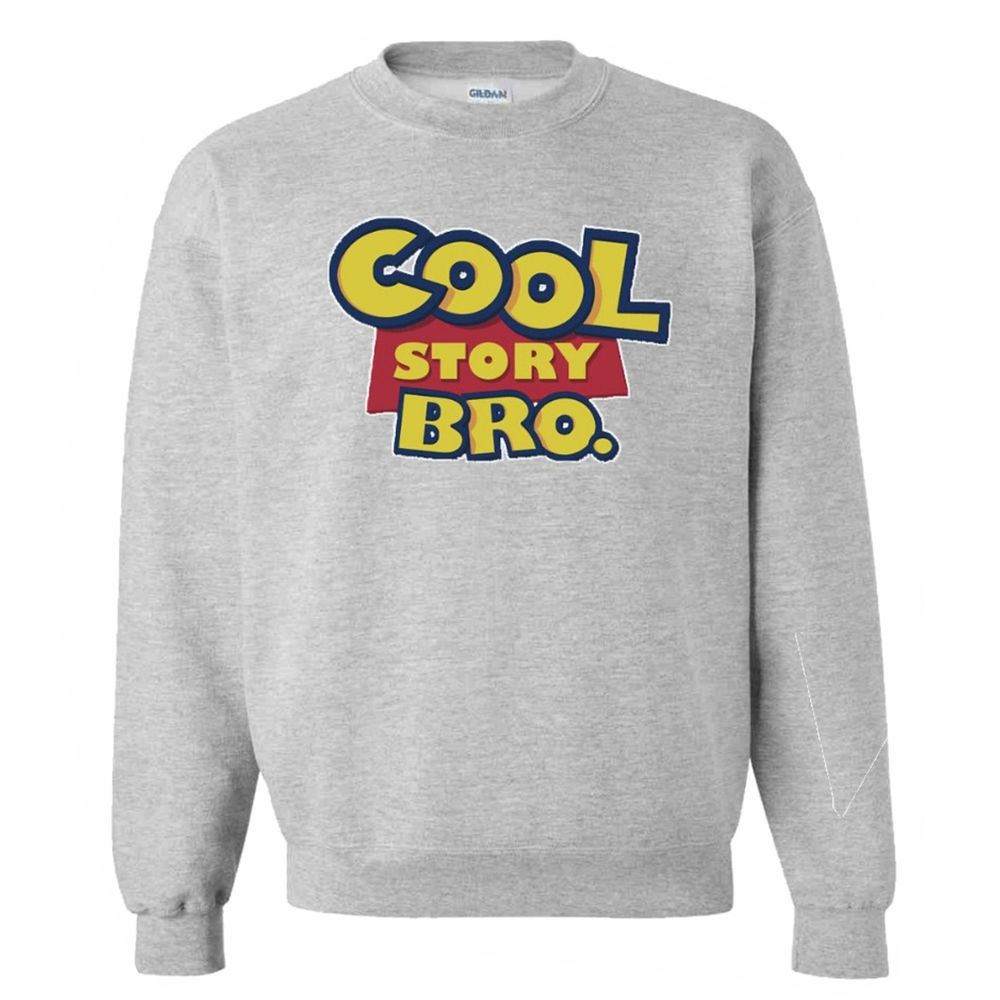 Cool Story Bro Tell It Again Sweater Dope Toy Story Disney Pixar Crew Jumper | eBay