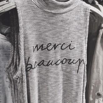 tank top merci grey sweater grey top tumblr shirt tumbler beautiful french
