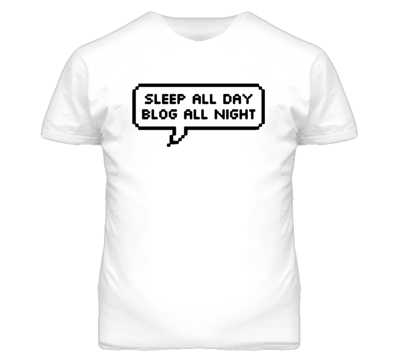 Sleep All Day Blog All Night Popular T Shirt