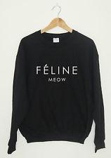 Feline meow sweatshirt sweater jumper cat hipster cara tumblr dope swag