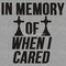 """""""in memory of when i cared"""" t-shirts & hoodies by alan craker 